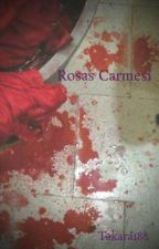 Rosas Carmesí by Takara188