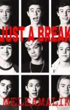 Just a Break    Magcon by meleamalik