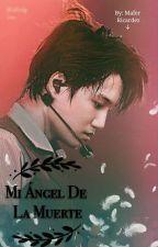 Mi Angel De La Muerte [ KaiSoo ] by MaferRicardez5