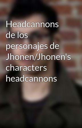 Headcannons de los personajes de Jhonen/Jhonen's characters headcannons by KaoParaPresidente
