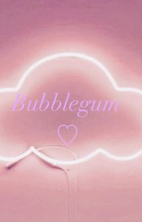 Bubblegum ; Phan AU by PlutoTrash101