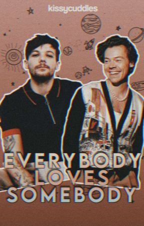 Everybody loves somebody ➵ l.s |En Proceso by kissycuddles