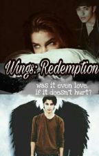 Wings II: Redemption  by abouttheboys