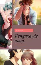 Mi Dulce venganza de amor (Kentin x Sucrette)  o (Armin x Sucrette) by Valentinita21w