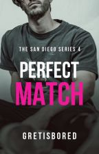 PERFECT MATCH by Gretisbored
