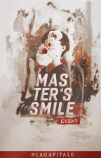 [EVENT] MASTERS' SMILE by laCapitale