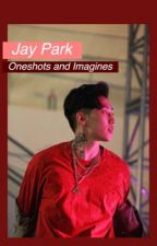 Jay park // Oneshots and Imagines   by princexjooheon