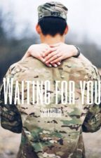 Waiting For You {Short Story} by SwagBlue