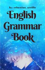 English Grammar Book by sebastian_arcilla