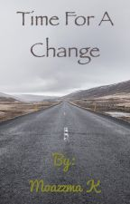 Time for a change by user51126263