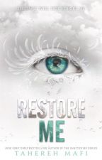 Тахира Мафи Возроди Меня (Разрушь Меня #4) / Restore Me (Shatter Me) by poevia
