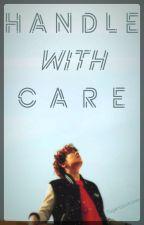 Handle With Care || Hoseok x Reader by SugarCookieCafe