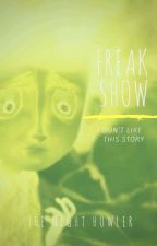 FREAKSHOW   TWISTED FANTASY ROLEPLAY  by the_Night_Howler