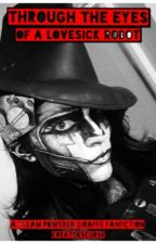 Through The Eyes Of A Lovesick Robot (A Steam Powered Giraffe fanfic) by CreatorsCurse