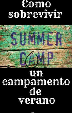 |•Como sobrevivir a un campamento de verano•| by XStelarX