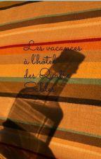 LES VACANCES À L'HÔTEL DES QUATRE SABLES by Akaaa___