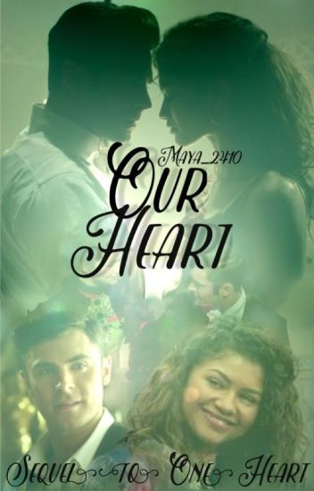 """Our Heart - The Greatest Showman {Book 2 of """"One Heart""""}"""