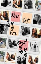 To my Bestfriend by ruh_says