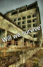 Will we survive? by AngelOD16