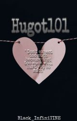 HUGOT101 <3 by Black_InfiniTINE