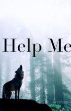 Help Me {BajanCanadian} by AnaHaze