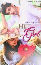 MaNan FF- HIS GIRL by _rheamehra