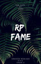 RP Fame by OrerienMoniker