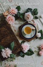 Karaya Sevdalı Kalemim  Tamamlandı  by romancewriter_2_