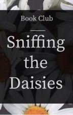 Sniffing the Daisies Book Club  by sniffingdaisies