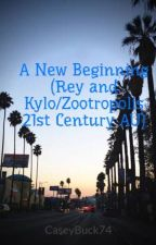 A New Beginning (Rey and Kylo/Zootropolis 21st Century AU) by CaseyBuck74
