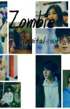 Zombie :Hospital Survive by AhnSeobiee