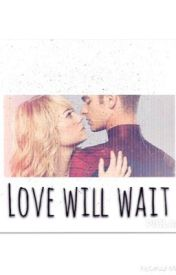 Love will wait // Peter & Gwen by beccy_cullen