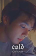 Cold | jjk ✔ by icymilktae