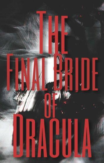 The Final Bride of Dracula