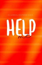 Help me! by ClubDeLosPerdidos