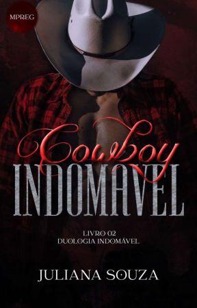 "Cowboy Indomável (Mpreg) - Duologia ""Indomável"" - Livro 02 by JulianaSouza655"