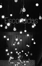 A Escondidas by Love5sos123xx