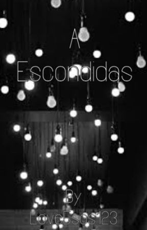 A Escondidas by Love5sos123xx