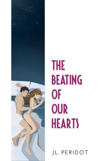 The Beating of Our Hearts