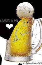 Drunk Love{ LevixEren} by Anime_Lover129