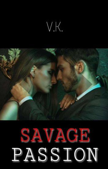 SAVAGE PASSION
