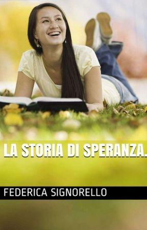 d9a8b17eee FRIEND OR LOVE SEQUEL: LA STORIA DI SPERANZA - CAPITOLO 6 - Wattpad