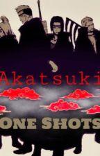 Akatzuki One-Shots (Naruto)  by Easternsunrise