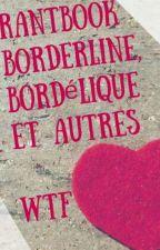 RB borderline, bordélique et autres Wtf... by vancesla