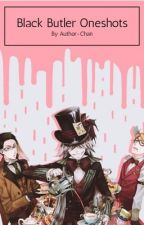 Black Butler One-Shots by WeebWriter13