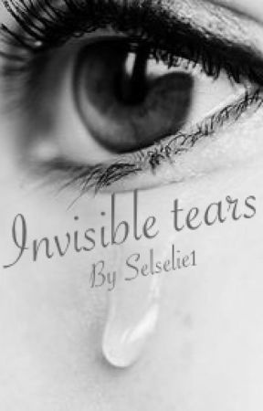 INVISIBLE TEARS by selselie1