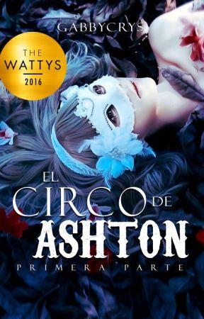El circo de Ashton [En librerías] by gabbycrys