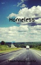 Homeless by _TeachMeHowToWrite_