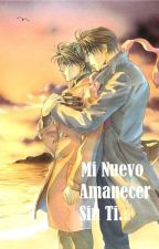 Mi nuevo amanecer sin ti... by octubre9999