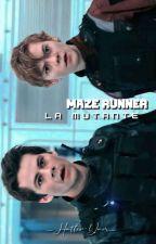 Maze Runner: La Mutante (Thomas Y Tu)《2》 by Brisa_Lahey